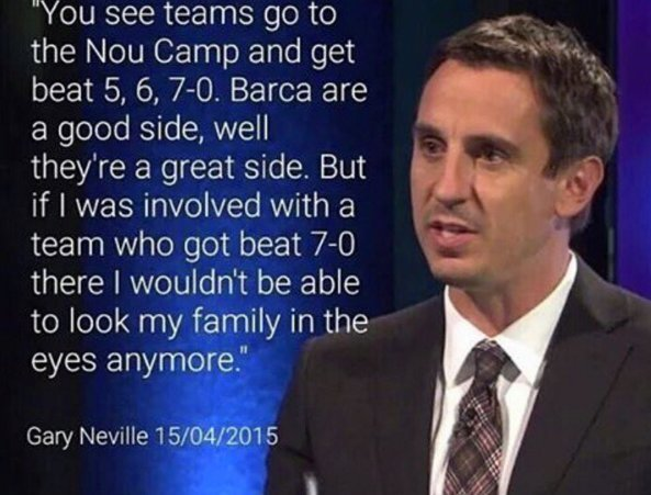 Gary Neville losing 7-0 Quote